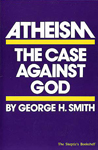 Atheism: The Case Against God