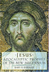 Jesus: Apocalyptic prophet of the new millenium