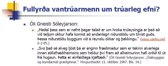 Fullyrðir Óla Gneisti um trúarleg efni?