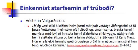 Trúboð Vésteins?